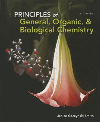 Principles of General, Organic, & Biochemistry By Smith, Janice