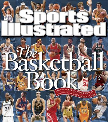 Sports Illustrated, The Basketball Book By Fleder, Rob/ Wolff, Alexander (FRW)/ McCallum, Jack (INT)